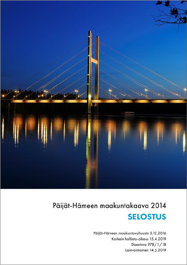 Maakuntakaava 2014 selostuksen kansikuva. Kuvassa silta ja vettä.