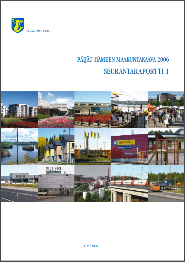Päijät-Hämeen seurantaraportin 2006 kansikuva. Kuvassa kuvia Päijät-Hämeessä.