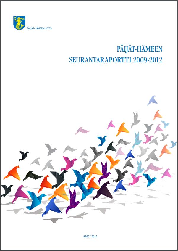 Päijät-Hämeen seurantaraportin 2009-2012 kansikuva. Kuvassa värikäs graafinen lintuparvi.