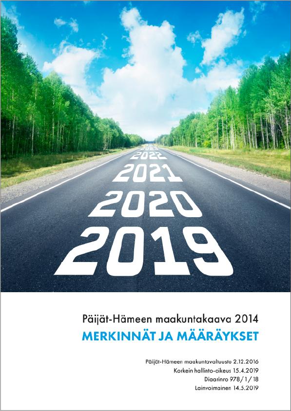 Maakuntakaavan 2014 merkinnät ja määräykset julkaisun kansikuva. Kuvassa tie ja puita.