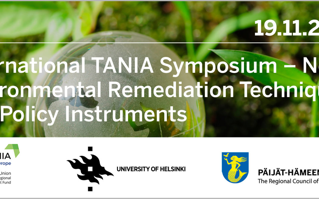 International TANIA Symposium — Novel Environmental Remediation Techniques and Policy Instruments