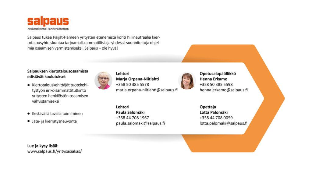 Salpaus tukee Päijät-Hämeen yritysten etenemistä kohti hiilineutraalia kiertotalousyhteiskuntaa tarjoamalla ammatillisia ja yhdessä suunniteltuja ohjelmia osaamisen varmistamiseksi. Salpaus – ole hyvä! Lue lisää https://www.salpaus.fi/yritysasiakas/